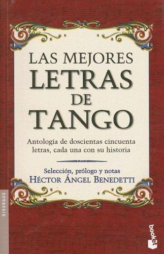 Las Mejores Letras de Tango (Spanish Edition): Benedetti, Hector Angel