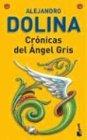9789871144297: Cronicas del Angel Gris