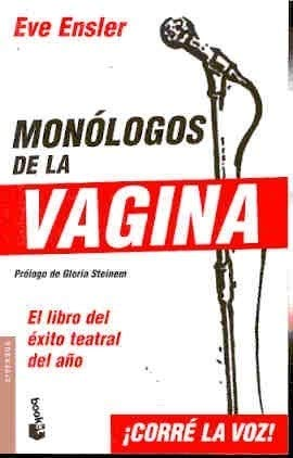 9789871144402: Monologos de La Vagina