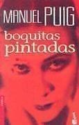 9789871144419: Boquitas Pintadas (Novela (Booket Unnumbered))