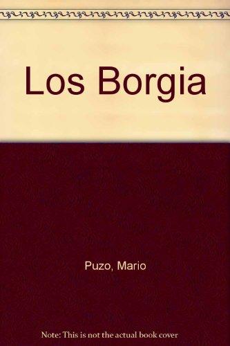 Los Borgia (Spanish Edition): Mario Puzo