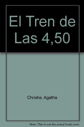 9789871144532: El Tren de Las 4,50