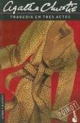 Tragedia En Tres Actos (Crimen y Misterio): Agatha Christie