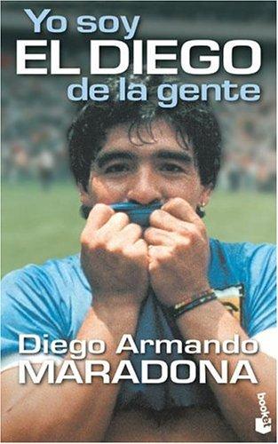 9789871144624: Yo Soy El Diego (Spanish Edition)