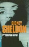 Presentimientos (Spanish Edition) (9871144636) by Sidney Sheldon