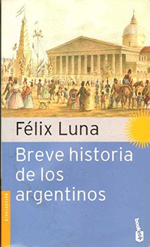 9789871144853: Breve Historia de Los Argentinos
