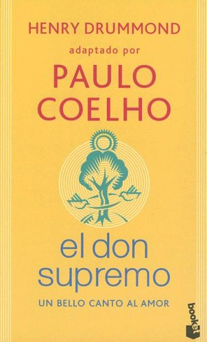 9789871144990: El Don Supremo: Un Bello Canto al Amor (Spanish Edition)