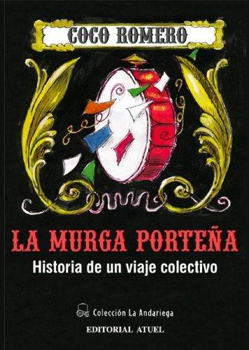 9789871155255: La Murga Portena