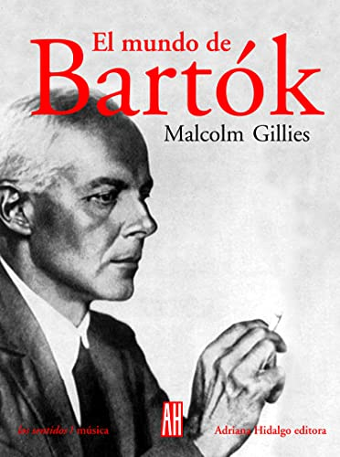 9789871156139: El Mundo De Bartok/the World of Bartok (Los Sentidos) (Spanish Edition)