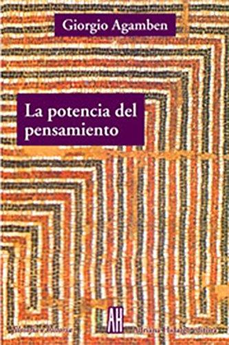 9789871156689: La potencia del pensamiento/ The Power of Thought (Filosofia E Historia)