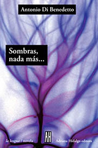 9789871156801: Sombras, nada mas.../ Shadows Nothing More... (La Lengua) (Spanish Edition)