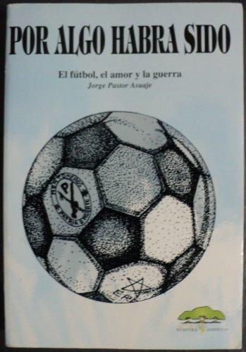 9789871158157: Por Algo Habra Sido (Spanish Edition)