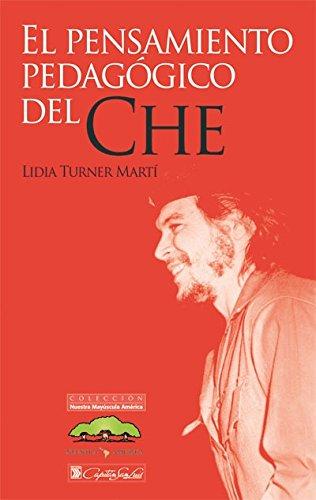 9789871158751: El pensamiento pedagógico del Che