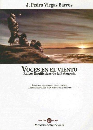 9789871163045: Voces en el Viento: Raices Linguisticas de la Patagonia (Coleccion El Suri) (Spanish Edition)