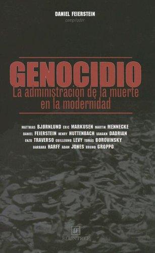 9789871172054: Genocidio: La Administracion de La Muerte En La Modernidad (Spanish Edition)
