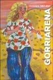 Gorriarena - Itinerarios 1957-2007: CARLOS, GORRIARENA