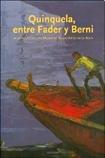 QUINQUELA, ENTRE FADER Y BERNI (Spanish Edition): WESCHLER
