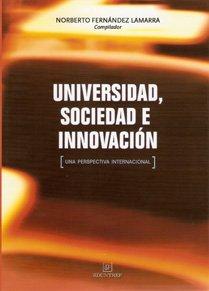 UNIVERSIDAD, SOCIEDAD E INNOVACION (Spanish Edition): FERNANDEZ LAMARRA NORBERTO