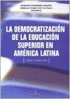 LA DEMOCRATIZACION DE LA EDUCACION SUPERIOR EN: Lamarra, Norberto Fernandez;