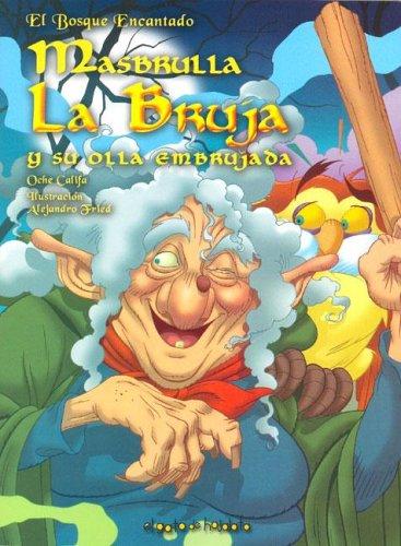 9789871175833: Masbrulla, La Bruja y Su Olla Embrujada (Spanish Edition)