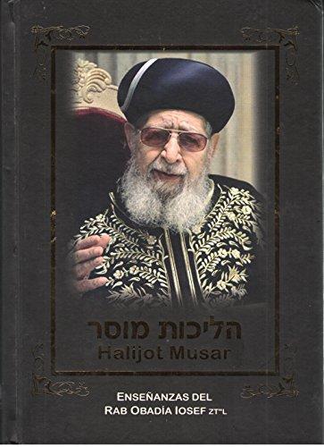 9789871179534: Halijot Musar-Enseñanzas Del Rab. Obadia Iosef
