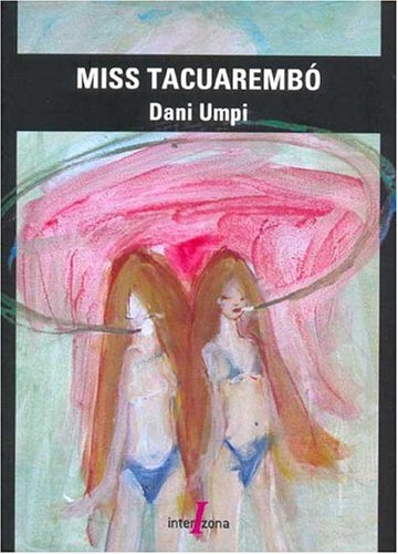 9789871180035: Miss Tacuarembo (Spanish Edition)