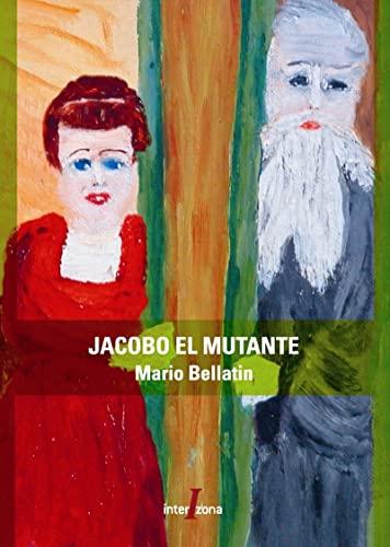 9789871180356: Jacobo El Mutante (Spanish Edition)