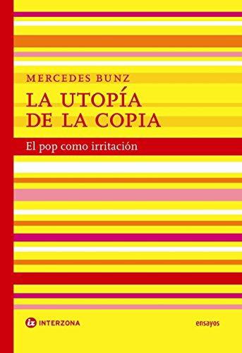 9789871180509: Utopia De La Copia, La
