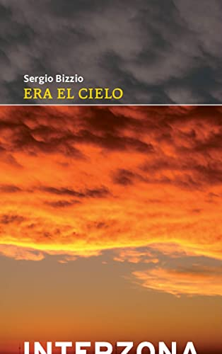 9789871180646: ERA EL CIELO (Spanish Edition)