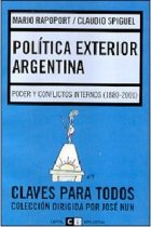 Politica exterior argentina/ Argentina's International Politics: Poder: Mario Rapoport, Spiguel