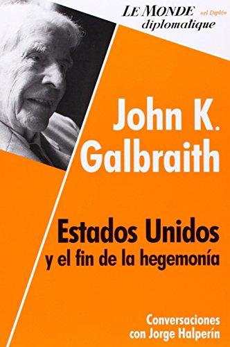 9789871181759: Estados Unidos y el fin de la hegemonia (Spanish Edition)