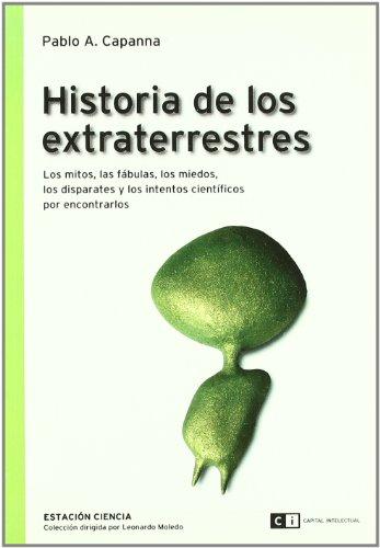 Historia de Los Extraterrestres (Paperback): Pablo Capanna