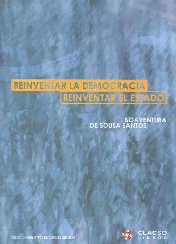 9789871183135: Reinventar la Democracia: Reinventar el Estado (Spanish Edition)