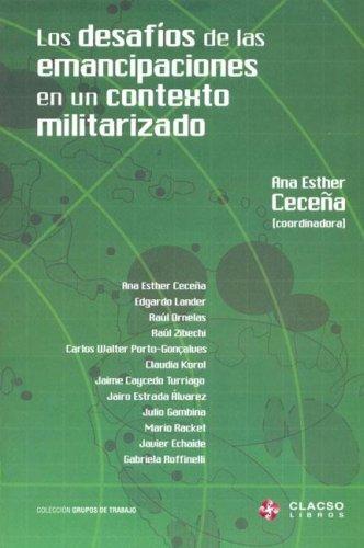 9789871183340: Desafios de Las Emancipaciones En Un Contexto Militarizado, Edl (Spanish Edition)