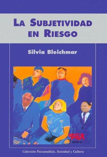9789871185030: La Subjetividad En Riesgo