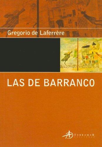 Las de Barranco (Spanish Edition): Laferrere, Gregorio de