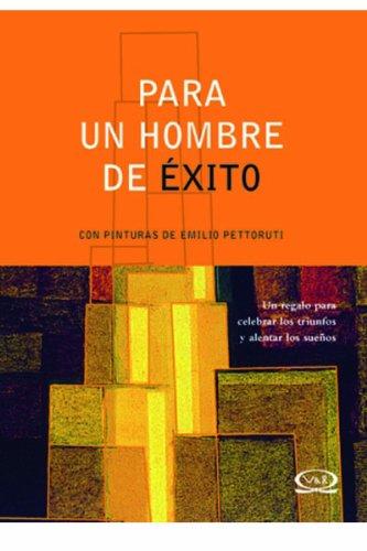 9789871192267: Para un hombre de exito/ For a Successful Man (Spanish Edition)
