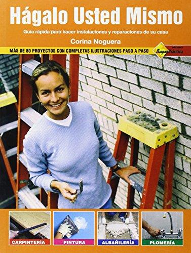 9789871195039: Hagalo Usted Mismo/ Do It Yourself: Carpinteria/ Carpentry (Spanish Edition)