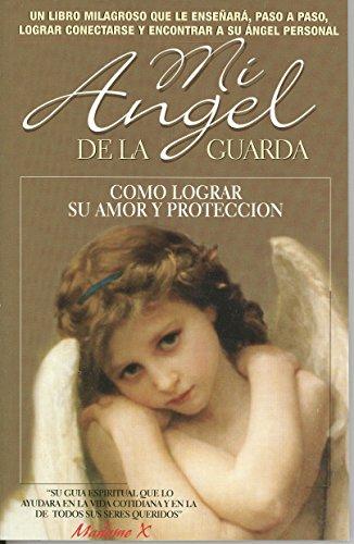9789871197279: Mi Angel De La Guarda