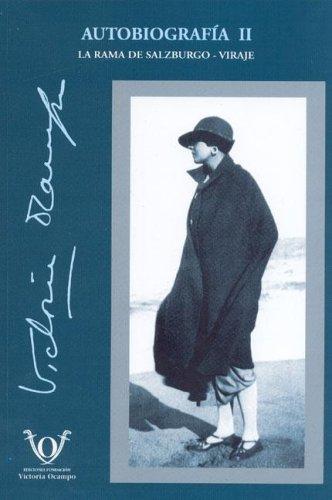 9789871198061: Autobiografia II - La Rama de Salzburgo - Viraje (Spanish Edition)