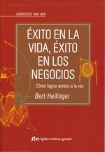 9789871201242: Exito En La Vida, Exito En Los Negocios / Success In Life, Success In Business: Cómo Lograr Ambos a La Vez (Spanish Edition)
