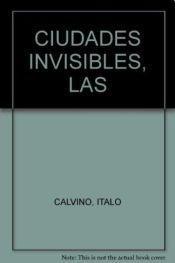 9789871201310: CIUDADES INVISIBLES, LAS