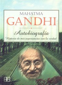 Gandhi. Autobiografia (coedicion): MAHATMA GANDHI