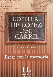 Estar con la memoria.-- ( Visión compartida: López del Carril,