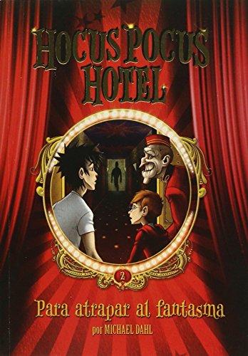 9789871208715: Hocus Pocus Hotel: Para atrapar al fantasma