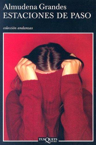 9789871210176: Estaciones de Paso (Coleccion Andanzas) (Spanish Edition)