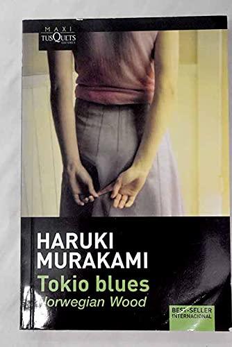 TOKIO BLUES: MURAKAMI HARUKI
