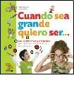 9789871217205: Cuando sea grande quiero ser/ When I grow up I'd like to be (Spanish Edition)