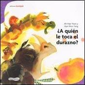 9789871217298: ¿AQUIEN LE TOCA EL DURAZNO? (Spanish Edition)