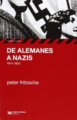 9789871220434: De alemanes a nazis (Coleccion Historia y Cultura) (Spanish Edition)